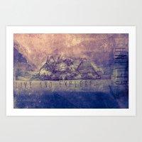 Live And Explore Mountai… Art Print