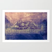 Live and Explore Mountains  Art Print