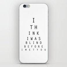 I think I was blind iPhone & iPod Skin