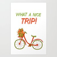 What A Nice Trip Art Print