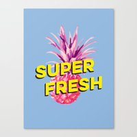 Super Fresh Canvas Print