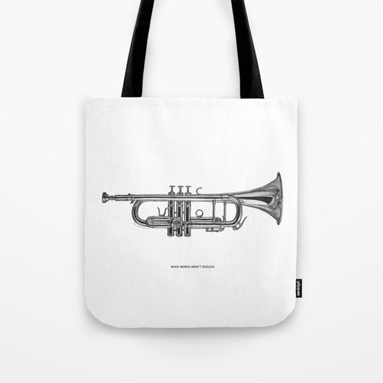 When words aren't enough Tote Bag