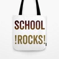 School Rocks! Tote Bag