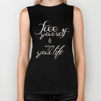 Free Yourself And Enjoy … Biker Tank