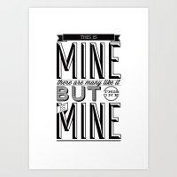 This is mine Art Print