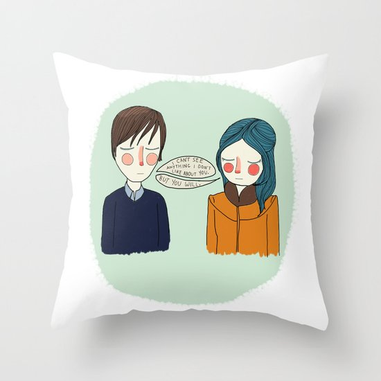 I Can't See Anything I Don't Like About You Throw Pillow