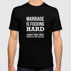 Marriage is Fucking Hard - Black & White  Mens Fitted Tee Black SMALL