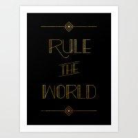 rule the world Art Print