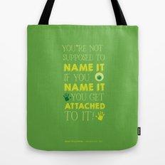 Don't Name It. Tote Bag