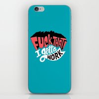 I Gotta Work iPhone & iPod Skin