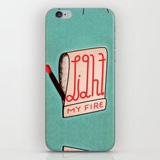 (Come On Baby) Light My … iPhone & iPod Skin