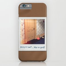 Doog os saw? … Was so good! iPhone 6 Slim Case