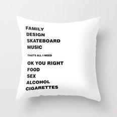 Ok You Right Throw Pillow