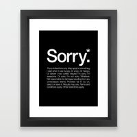 Sorry.* For A Limited Ti… Framed Art Print
