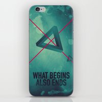 WHAT BEGINS ALSO ENDS iPhone & iPod Skin