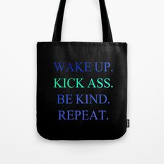 Wake Up.  Kick Ass.  Be Kind.  Repeat Gold and Red Foil Print Tote Bag