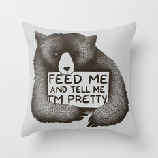 Feed Me And Tell Me I'm … Throw Pillow