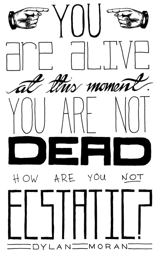 You Are Alive At This Moment Art Print