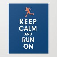 Keep Calm and Run On (male runner) Canvas Print