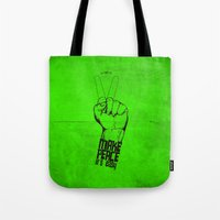 Make Peace... Tote Bag