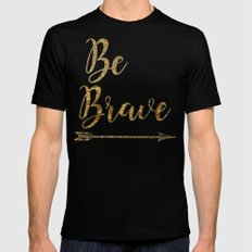 Be Brave SMALL Mens Fitted Tee Black