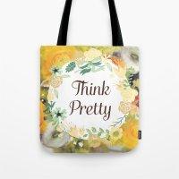 Think Pretty Tote Bag