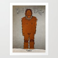 bad hair day no:4 / Bigfoot Art Print