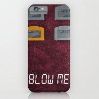 BLOW ME.  iPhone 6 Slim Case