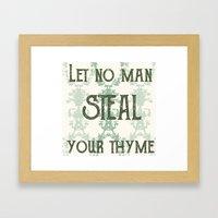 Let No Man Framed Art Print