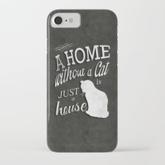 Home with Cat iPhone 7 Slim Case