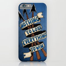 Nothing To Lose Slim Case iPhone 6s