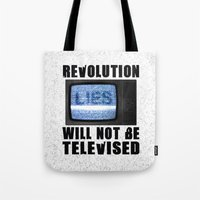 Revolution will not be televised Tote Bag