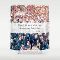 Daily Meditation Quote Shower Curtain