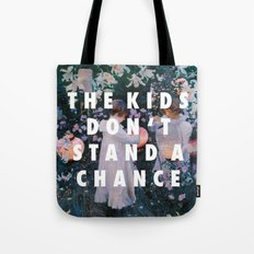 Lilies Don't Stand A Cha… Tote Bag