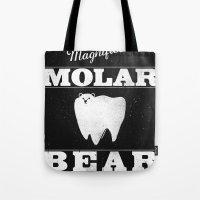 Molar Bear (Gentlemen's … Tote Bag