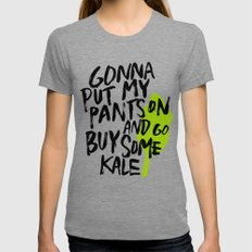 Gonna Put My Pants On An… Womens Fitted Tee Tri-Grey SMALL