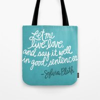 To Live And To Love. (Co… Tote Bag