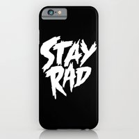 Stay Rad (on Black) iPhone 6 Slim Case
