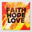 Faith,Hope,Love Canvas Print
