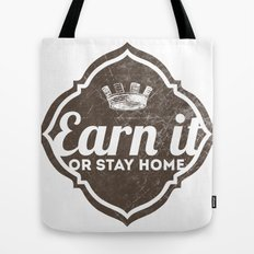 Earn It E-dub 2 Tote Bag