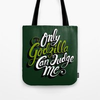 Only God(zilla) Can Judg… Tote Bag