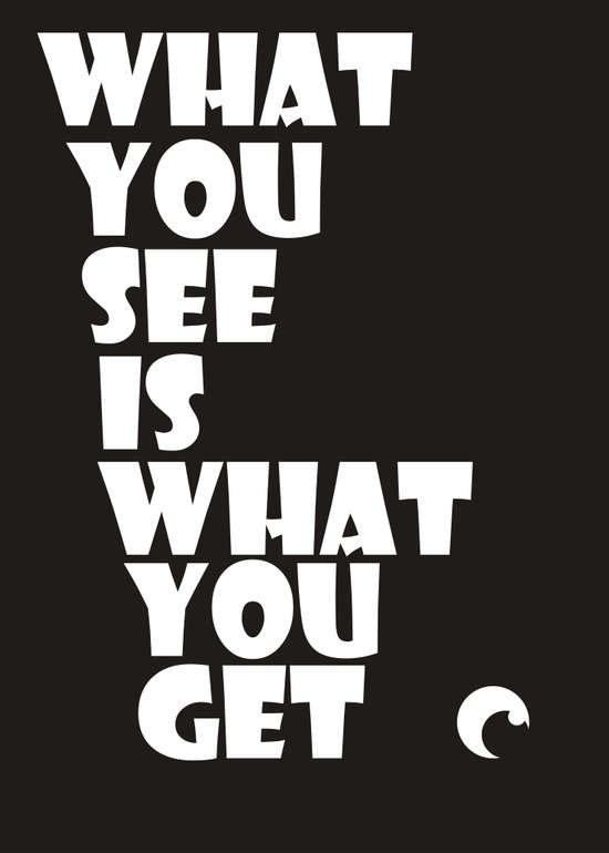 What You See Art Print