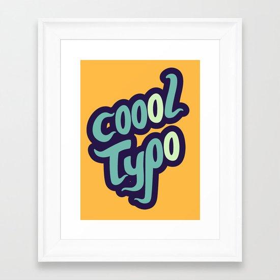 Coool Typo Framed Art Print