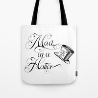 Alice in Wonderland Mad As A Hatter Tote Bag
