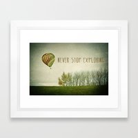 Never Stop Exploring ( A… Framed Art Print