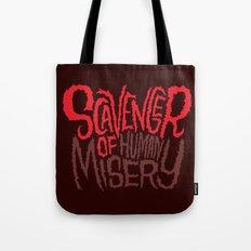 Scavenger of Human Misery Tote Bag