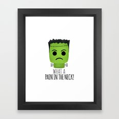 What A Pain In The Neck! Framed Art Print