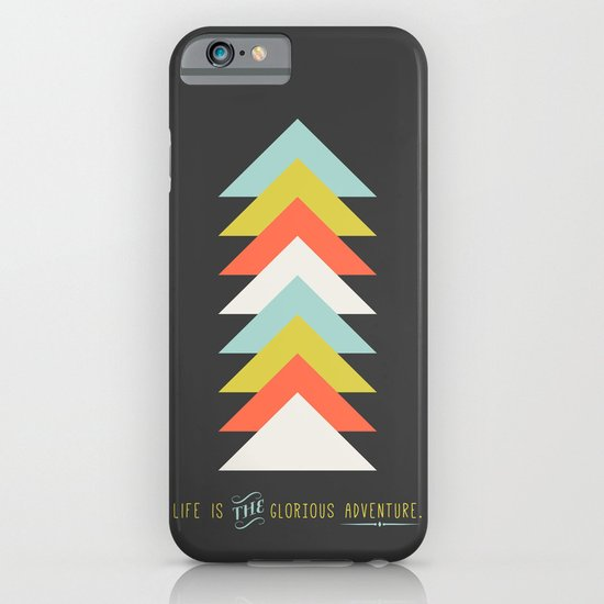 Life is the glorious adventure iPhone & iPod Case