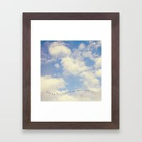 Watch the Clouds Framed Art Print