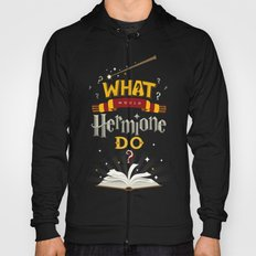 What Would Hermione Do? Hoody